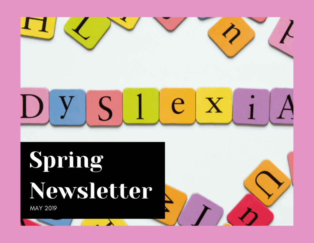 Spring Newsletter | The Written Word Center for Dyslexia and Learning