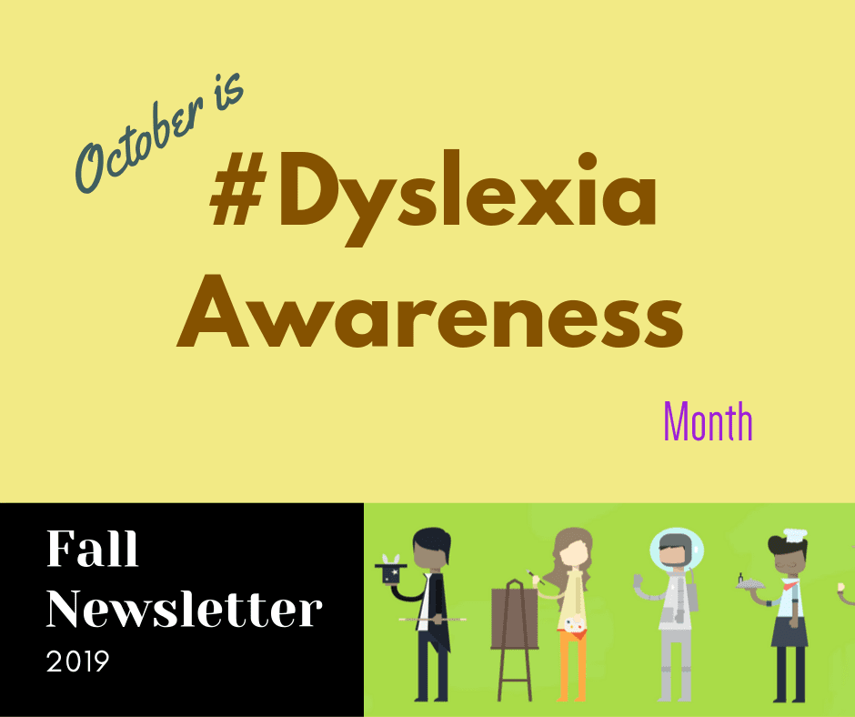 Fall Newsletter | #DyslexiaAwareness | The Written Word