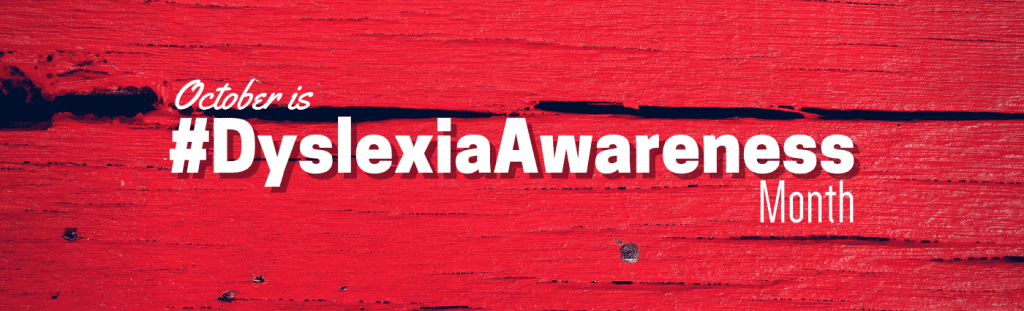 #DyslexiaAwareness | Go Red | The Written Word