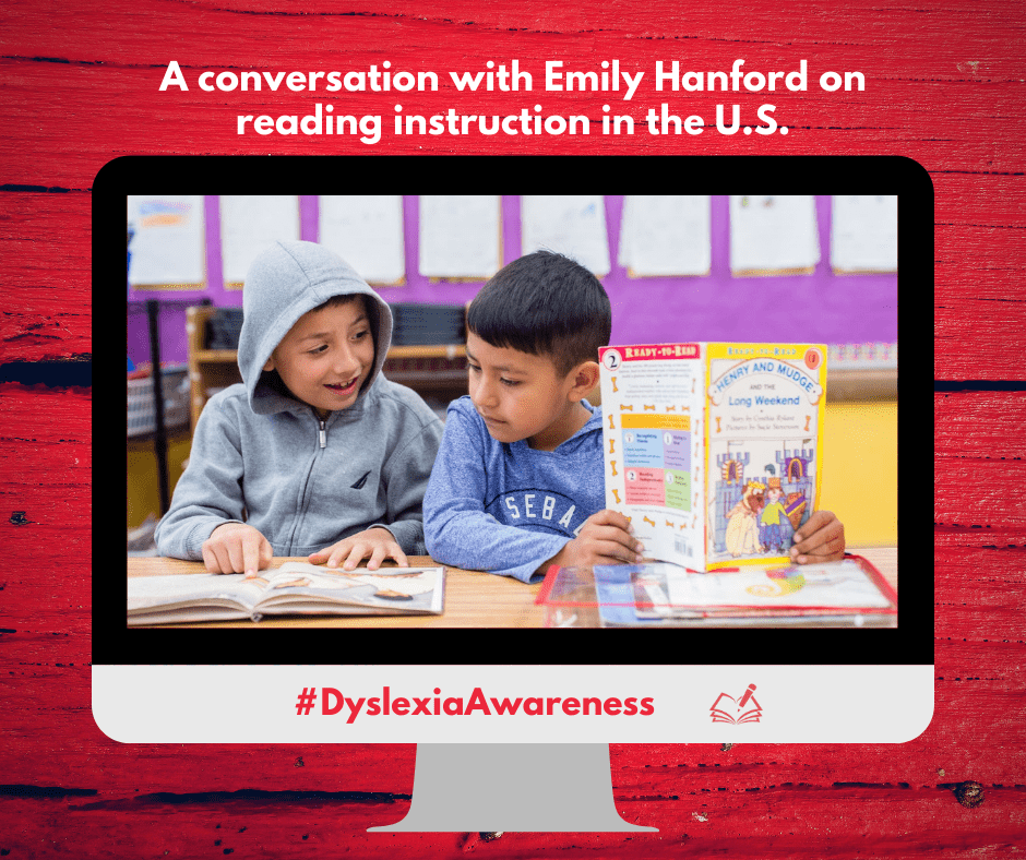A conversation with Emily Hanford on reading instruction in the U.S. | DyslexiaAwareness