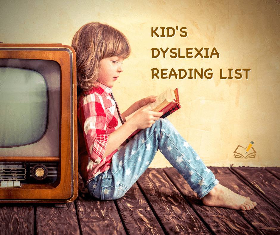 Kids Dyslexia Reading List I The Written Word