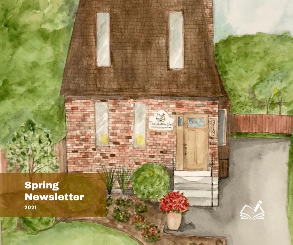 Spring Newsletter 2021 | The Written Word